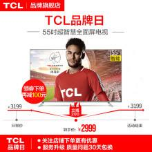 TCL 55A880U 55英寸超薄全面屏HDR 32核人工智能 4K超高清互联网液晶电视机2799元